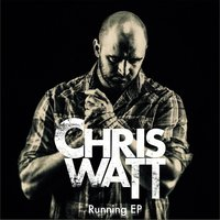 Running — Chris Watt