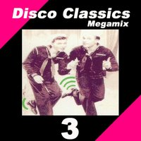 Disco Classics Megamix, Vol. 3 — The Allstars