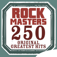 Rock Masters - 250 Original Greatest Hits — сборник