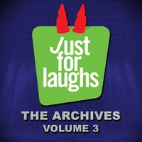 Just for Laughs: The Archives, Vol. 3 — сборник