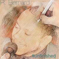 #Unfinished — R. Bernard