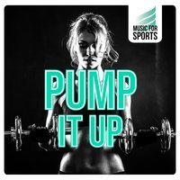 Music for Sports: Pump It Up — сборник