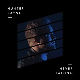 Never Failing — Hunter Rayne