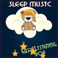 Sleep Music: Easy Listening Pop — сборник