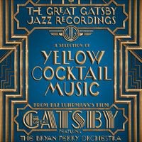 The Great Gatsby - The Jazz Recordings — The Bryan Ferry Orchestra