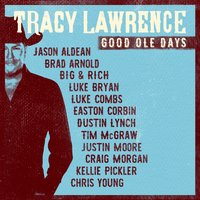 Good Ole Days — Tracy Lawrence