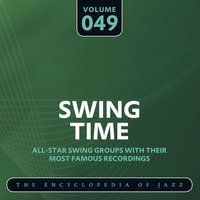 "Swing Time - The Encyclopedia of Jazz, Vol. 49 — Willie ""The Lion"" Smith, Willie ""The Lion"" Smith & Alabama Jug Band"
