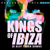 Kings of IBIZA, Vol. 2 (25 Deep Touch Downs) — сборник