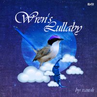 Wren's Lullaby — Vanish
