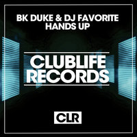 Hands Up — BK Duke, DJ Favorite