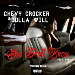 She Don't Know — Dolla Will, Chevy Crocker