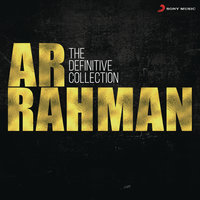 The Definitive Collection — A.R. Rahman