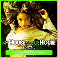 My House Is Your House - Edition 5 — сборник