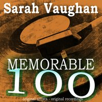 Memorable 100 — Sarah Vaughan