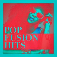 Pop Fusion Hits — Best Of Hits, Top 40 Hits, The Cover Crew