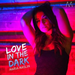 Love in the Dark — Maria Maslin