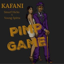 Pimp Game — SMURF HICKS, Kafani, Young Spitta