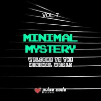 Minimal Mystery, Vol. 7 (Welcome to the Minimal World) — сборник