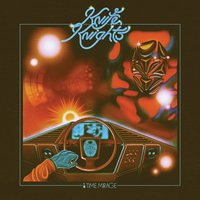 Light Up Ahead (Time Mirage) / My Dreams Never Sleep — Knife Knights