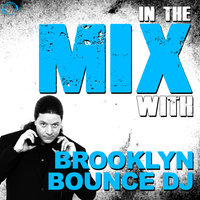In the Mix With: Brooklyn Bounce DJ — сборник