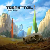 Tooth and Tail — Austin Wintory