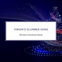 Virgin's Slumber Song — сборник