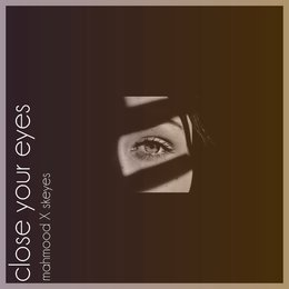 Close Your Eyes — Mahmood, Skeyes