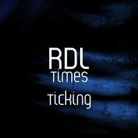 Times Ticking — RDL