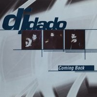 Coming Back — DJ Dado