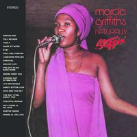 Naturally / Steppin' — Marcia Griffiths