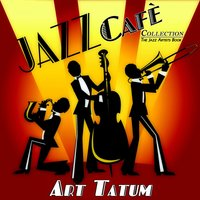 Jazz Cafè Collection — Art Tatum, Джордж Гершвин