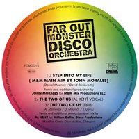Step into My Life / The Two of Us — The Far Out Monster Disco Orchestra, Far Out Monster Disco Orchestra