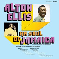 Mr Soul of Jamaica — Alton Ellis