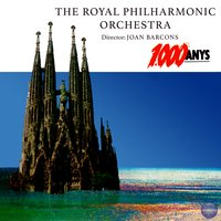 1000 Anys — The Royal Philharmonic Orchestra, Joan Barcons