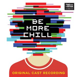 Will Connolly, George Salazar, Will Connolly, George Salazar & 'Be More Chill' Ensemble, 'Be More Chill' Ensemble - More Than Survive