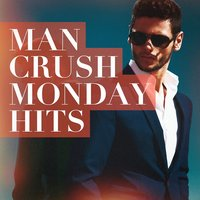 Man Crush Monday Hits — Ultimate Pop Hits, The Popstar Band, Pop Mania