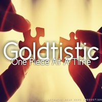 One Piece at a Time — Anywhere Near Zero, Goldtistic