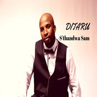 S'thandwa Sam — Ditaru