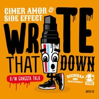 Write That Down / Gangsta Talk — Cimer Amor, Side Effect