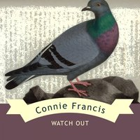 Watch Out — Connie Francis