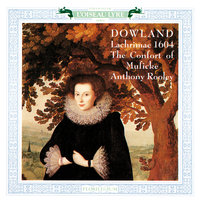 Dowland: Lachrimae — Anthony Rooley, The Consort of Musicke