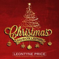 Christmas Gold Collection — Leontyne Price
