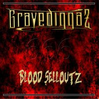 Blood Selloutz — Gravediggaz