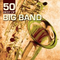 50 Best of Big Band — сборник