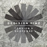 Decision Time: Tension and Suspense — Vasco