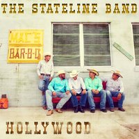 Hollywood — The Stateline Band