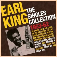 The Singles Collection 1953-62 — Earl King