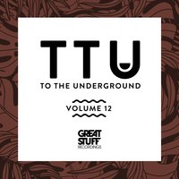 To the Underground, Vol. 12 — сборник