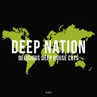 Deep Nation, Vol. 9 (Delicious Deep House Cuts) — сборник