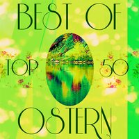 Best of Ostern - Top 50 — сборник